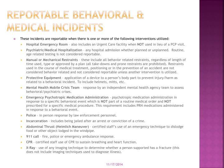 Reportable Behavioral & medical Incidents