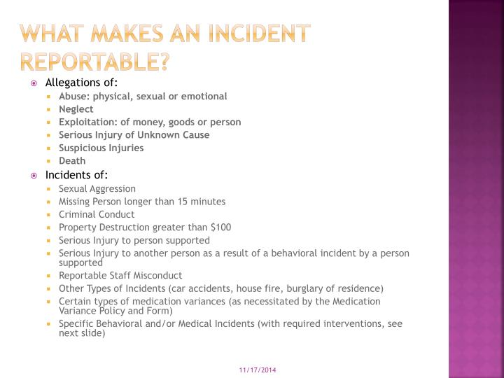 What makes an Incident reportable?