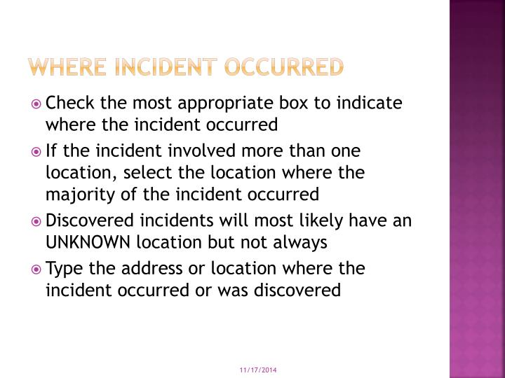 Where incident occurred