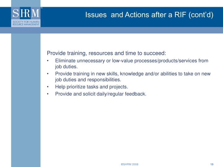 Issues  and Actions after a RIF (cont'd)