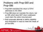 problems with prop 069 and prop 086