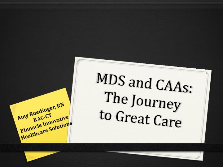 mds and caas the journey to great care