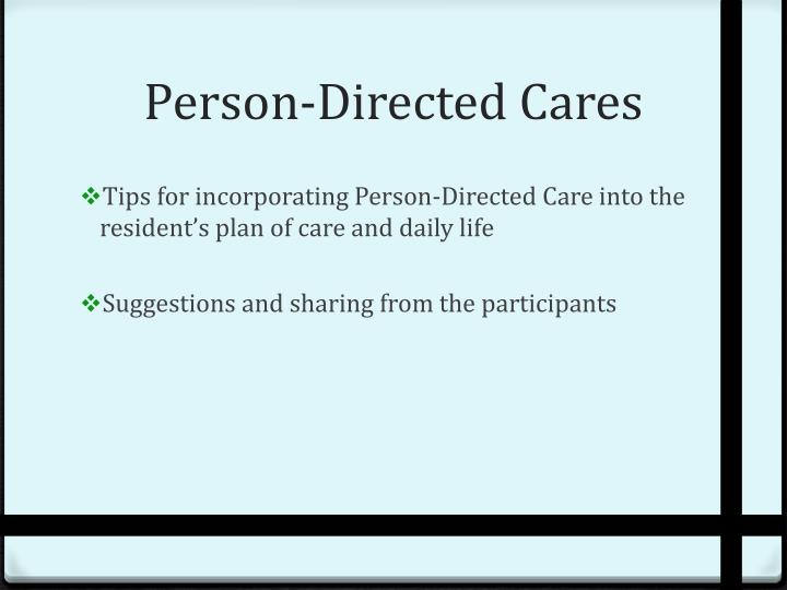 Person-Directed Cares