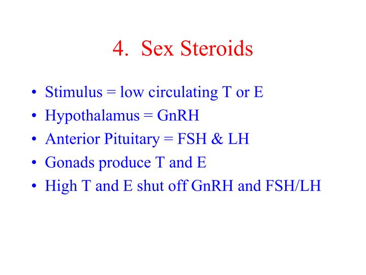 4.  Sex Steroids