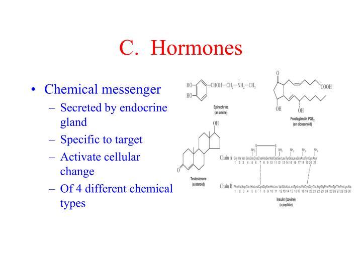 C.  Hormones