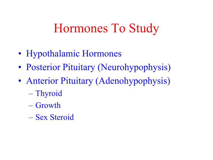 Hormones To Study
