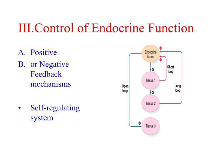 III.Control of Endocrine Function
