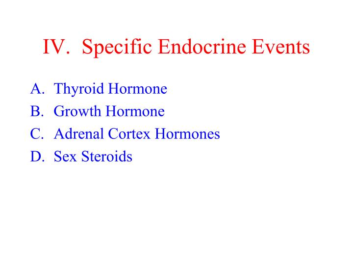 IV.  Specific Endocrine Events