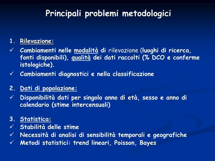 Principali problemi metodologici