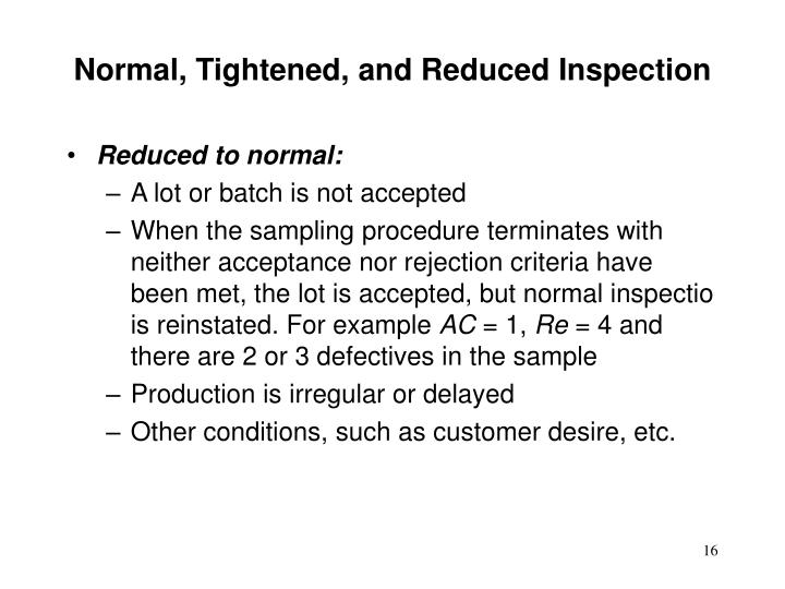 Normal, Tightened, and Reduced Inspection