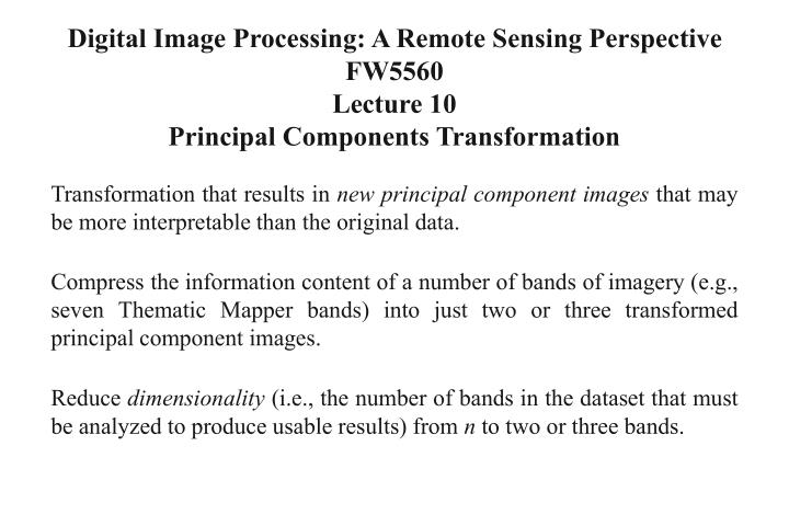 Digital Image Processing: A Remote Sensing Perspective