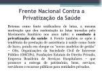 frente nacional contra a privatiza o da sa de