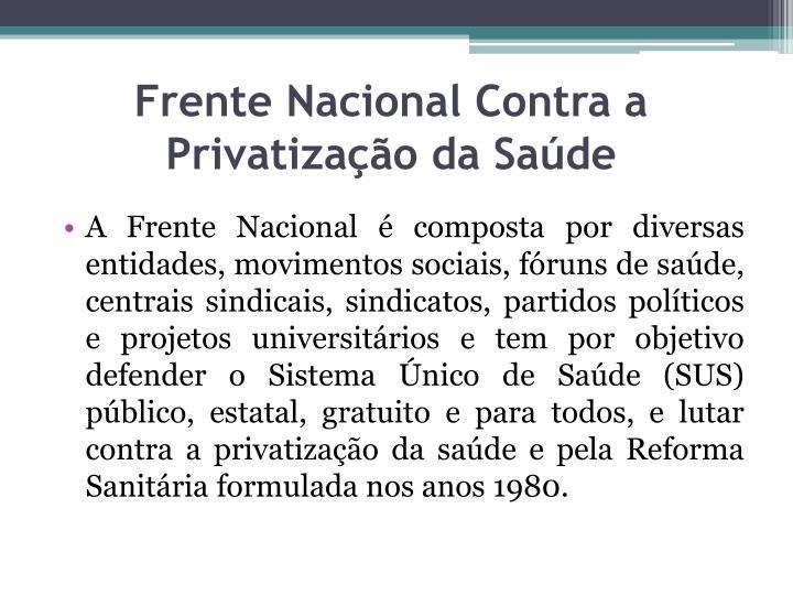 Frente Nacional Contra a Privatização da Saúde