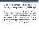 o que a empresa brasileira de servi os hospitalares ebserh