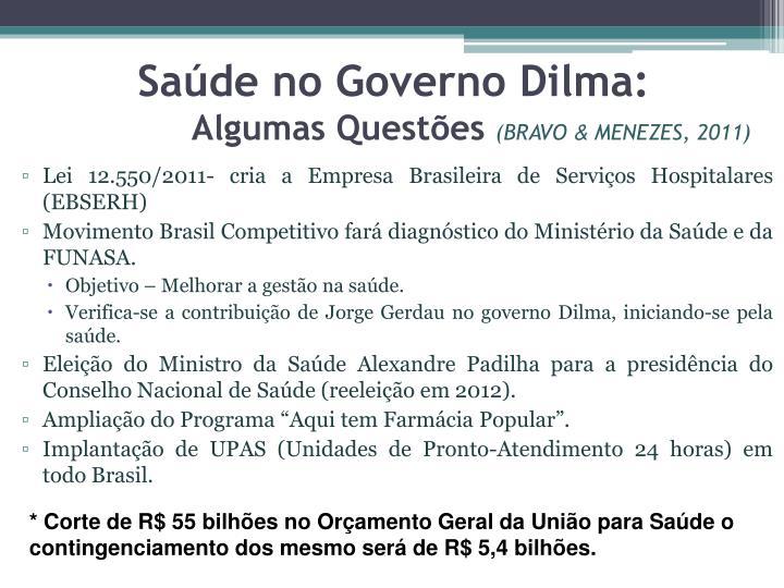 Saúde no Governo Dilma: