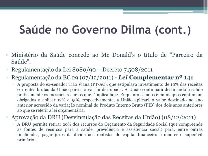 Saúde no Governo Dilma (cont.)