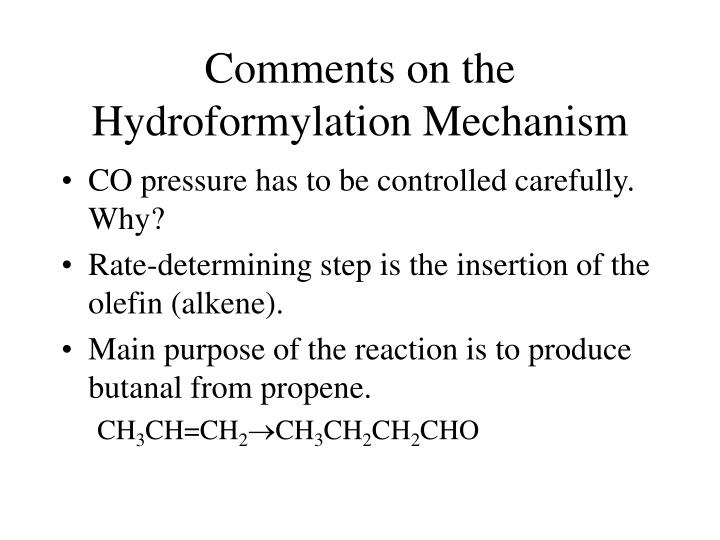Comments on the Hydroformylation Mechanism