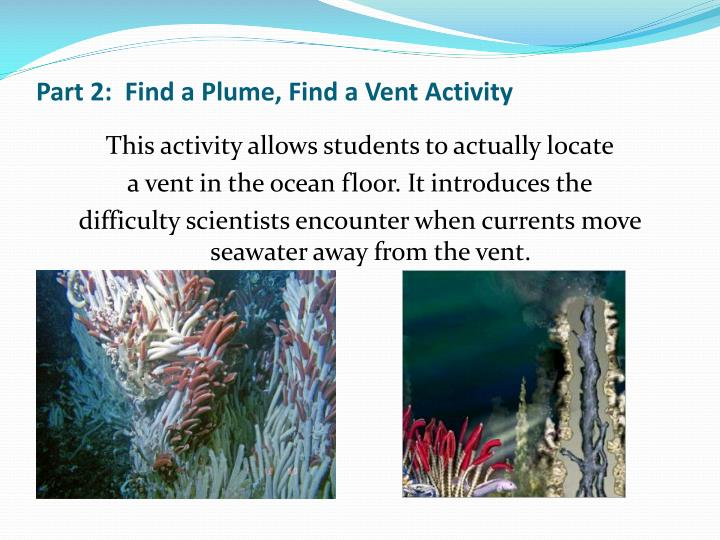 Part 2:  Find a Plume, Find a Vent Activity