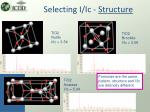 selecting i ic structure