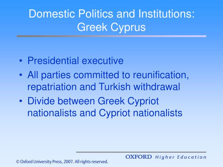 Domestic Politics and Institutions: Greek Cyprus