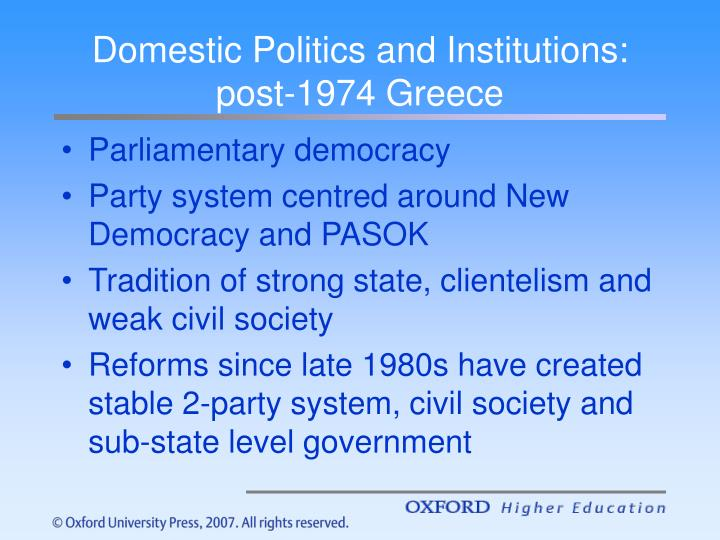 Domestic Politics and Institutions: post-1974 Greece