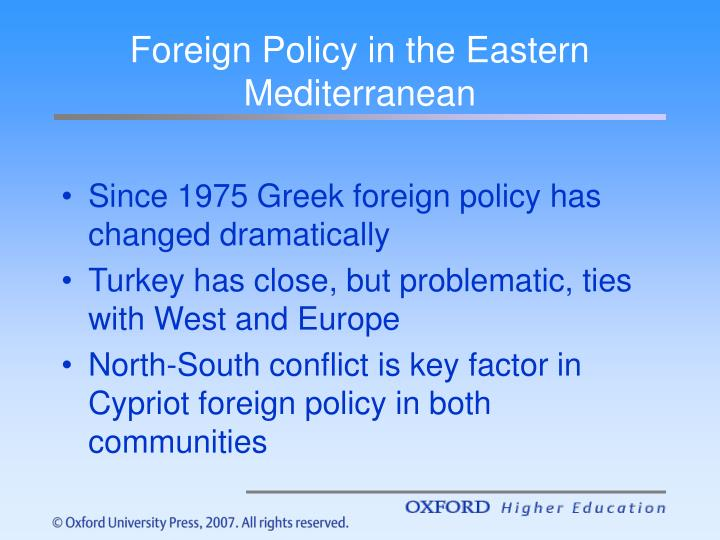 Foreign Policy in the Eastern Mediterranean