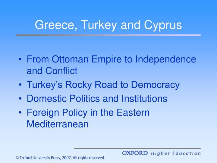 Greece, Turkey and Cyprus