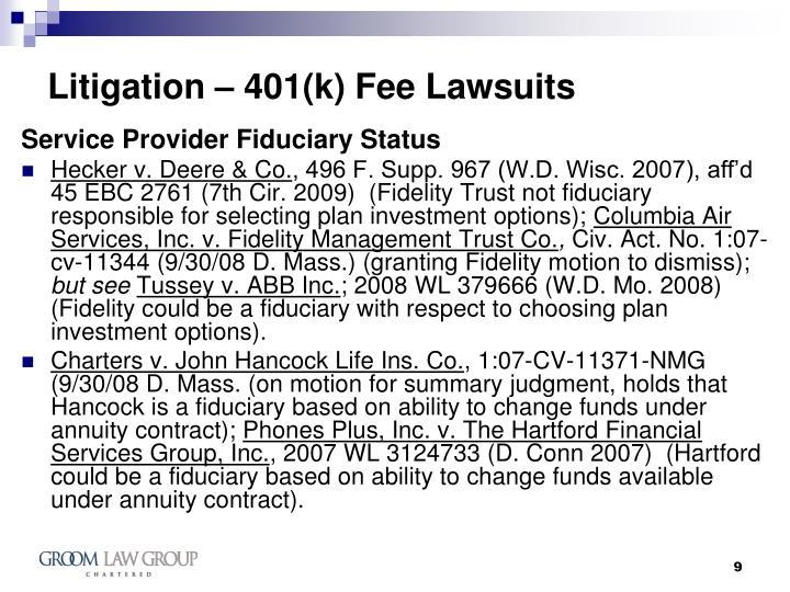 Litigation – 401(k) Fee Lawsuits