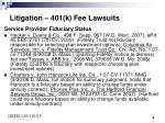 litigation 401 k fee lawsuits