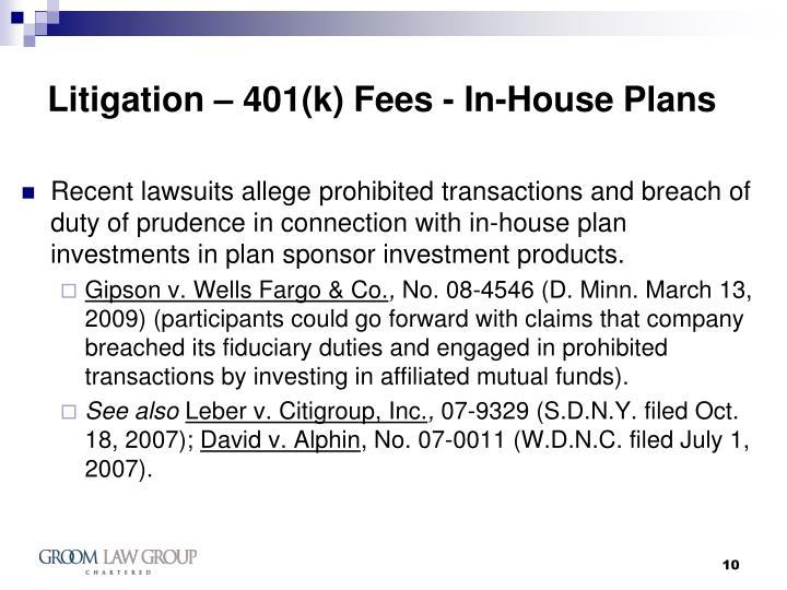 Litigation – 401(k) Fees - In-House Plans