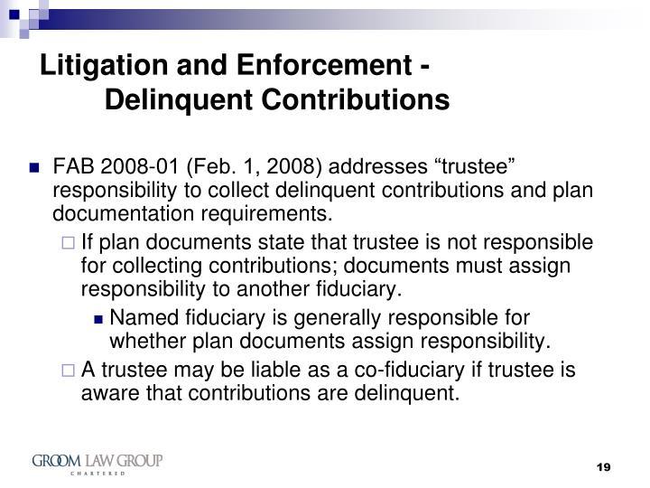 Litigation and Enforcement -