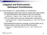 litigation and enforcement delinquent contributions3