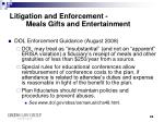 litigation and enforcement meals gifts and entertainment