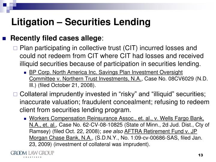Litigation – Securities Lending