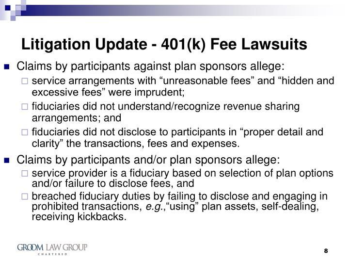 Litigation Update - 401(k) Fee Lawsuits