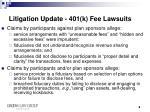 litigation update 401 k fee lawsuits
