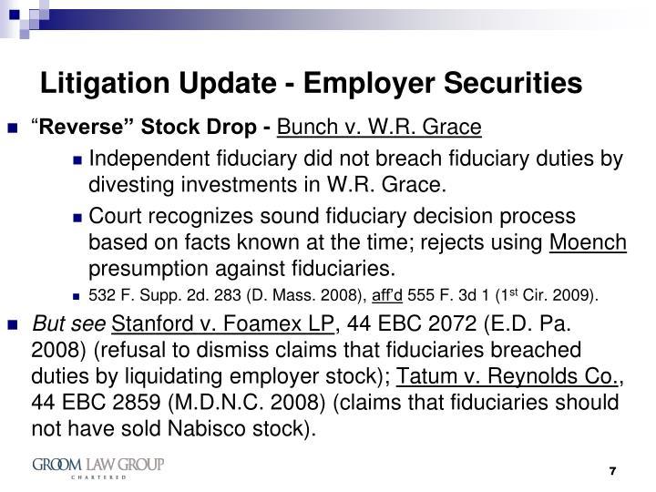 Litigation Update - Employer Securities