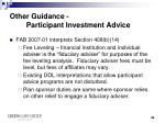other guidance participant investment advice1