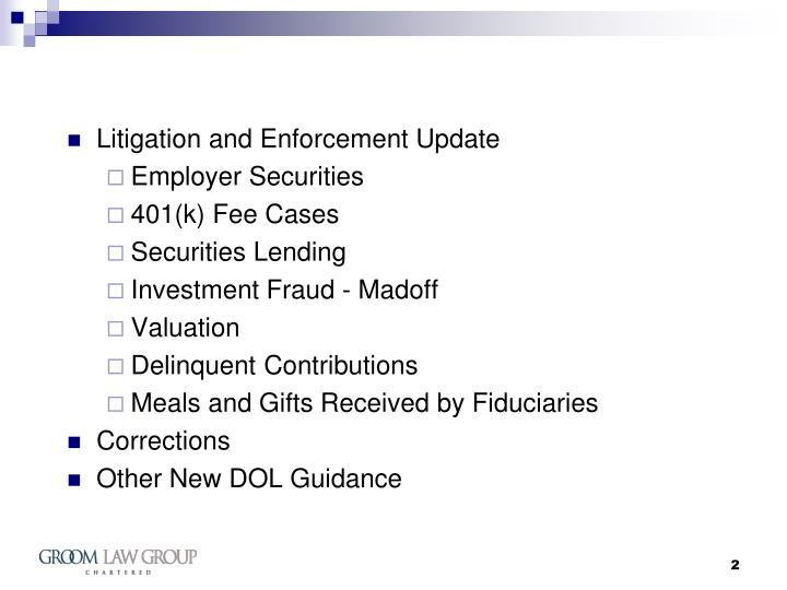 Litigation and Enforcement Update