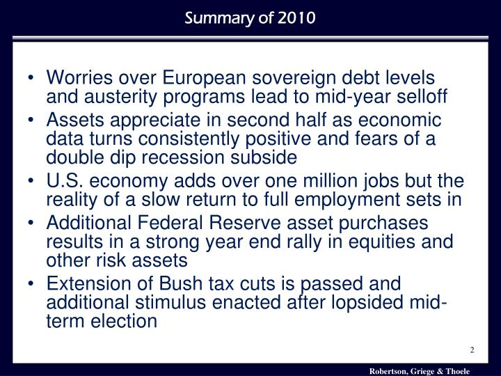 Worries over European sovereign debt levels and austerity programs lead to mid-year selloff