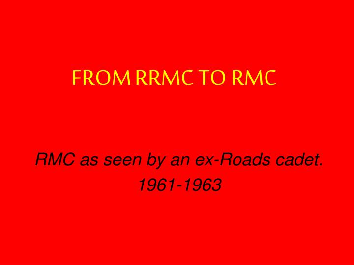 From rrmc to rmc