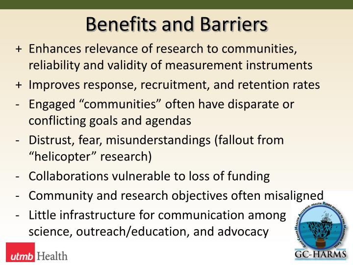 Benefits and Barriers