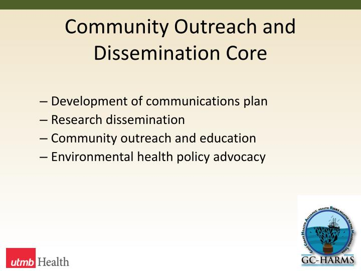 Community Outreach and Dissemination Core