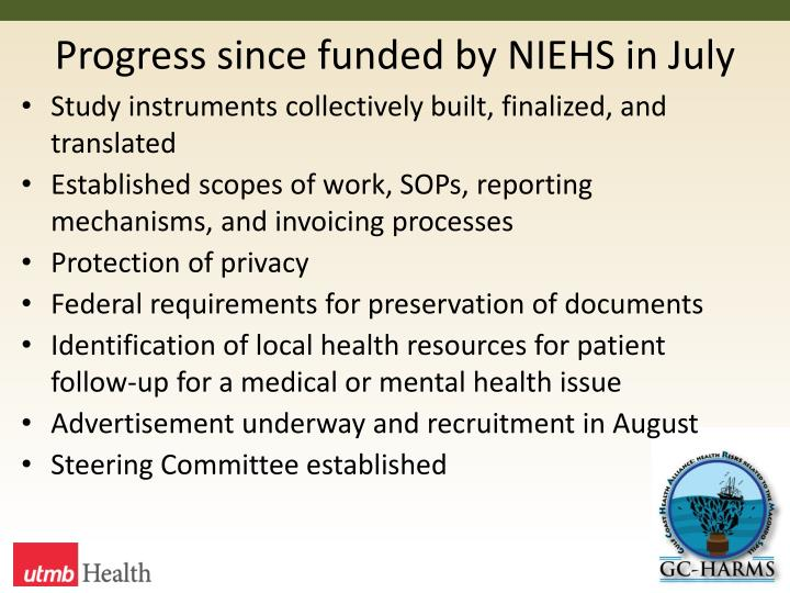 Progress since funded by NIEHS in July