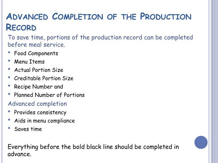 Advanced Completion of the Production Record