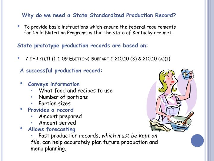 Why do we need a State Standardized Production Record?