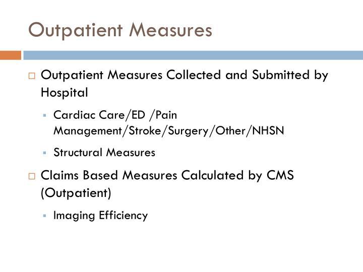 Outpatient Measures