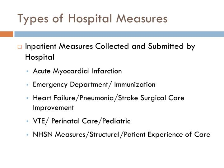 Types of Hospital Measures