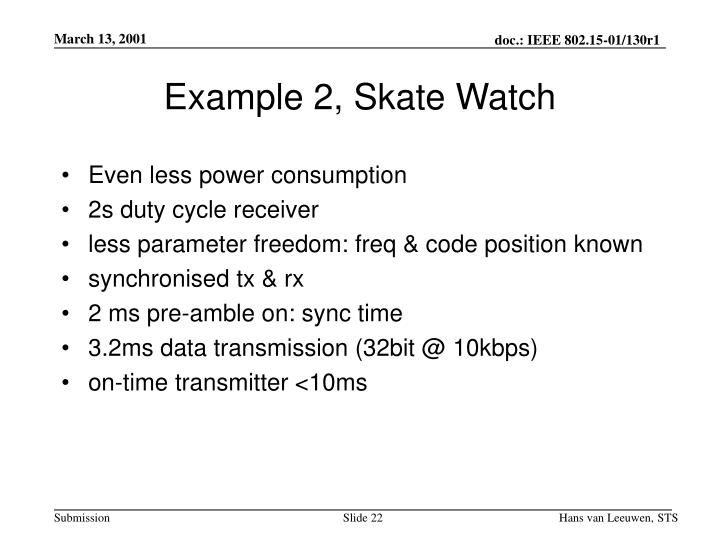 Example 2, Skate Watch
