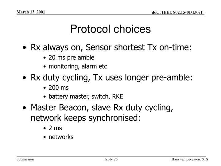 Protocol choices
